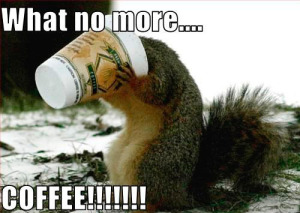 no more coffee